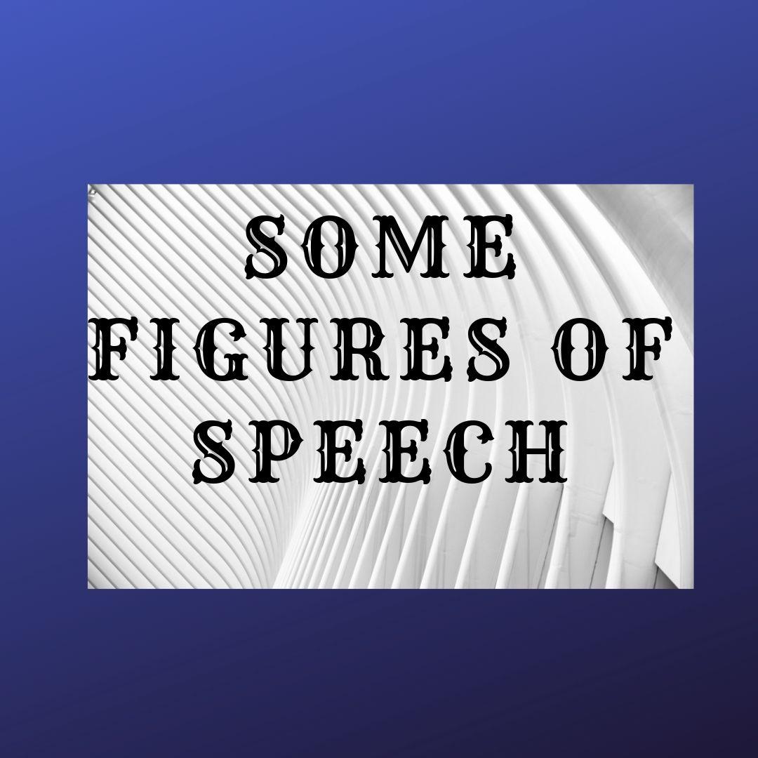 Some figures of Speech